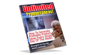Unlimited Product Ideas