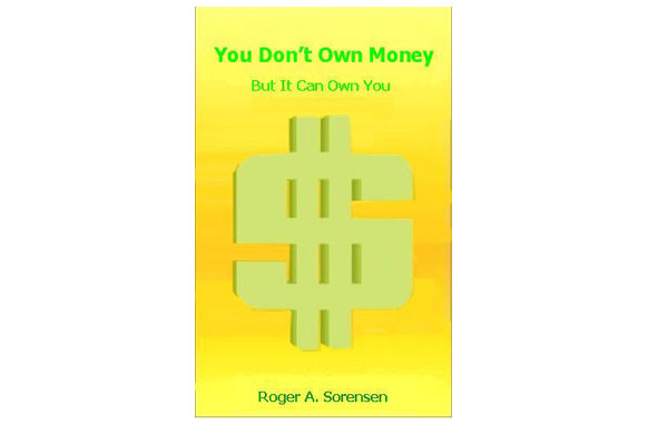 You Don't Own Money