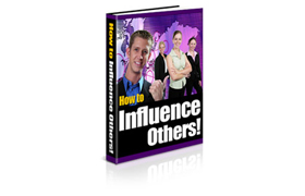 How To Influence Others