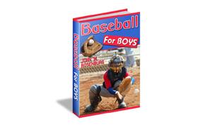 Baseball For Boys