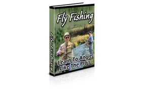 Fly Fishing Learn The Angles Like The Pros