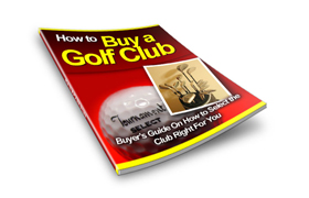 How To Buy A Golf Club