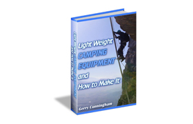Light Weight Camping Equipment and How To Make It