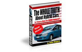 The Whole Truth About Hybrid Cars