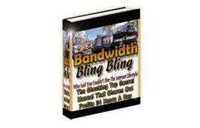 Bandwidth Bling Bling