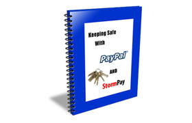 Keeping Safe With PayPal and StormPay