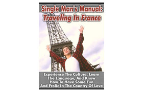 Single Man's Manual Traveling In France