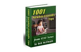 1001 Newbie Friendly Tips