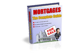 Mortgages the Complete Guide