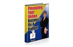 Promoting Your Online Business On A Budget