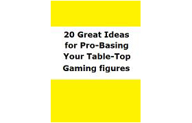 20 Great ideas for Pro-Basing your Table-top Gaming figures