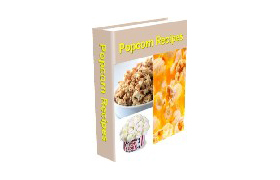 98 Homemade Gourmet Popcorn Recipes