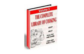 The Complete Library Of Cooking Volume 3