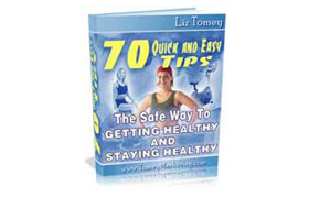 70 Safe Way To Getting Healthy and Staying Healthy