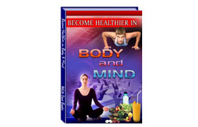 Becoming Healthy in Body & Mind