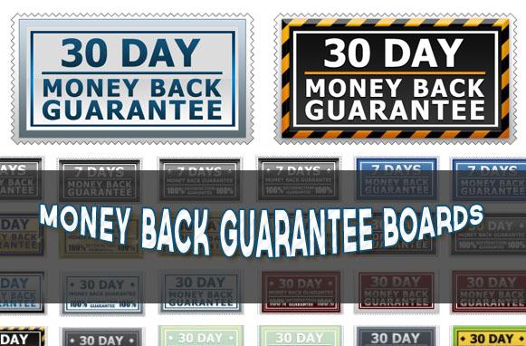 Money Back Guarantee Boards