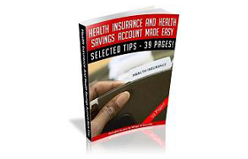Health Insurance And Health Savings Account Made Easy