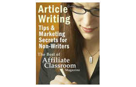 Article Writing Tips And Marketing Secrets For Non-Writers
