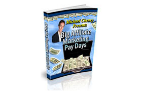 Big Affiliate Marketing Pay Day