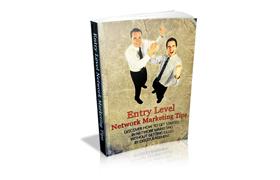 Entry Level Network Marketing Tips