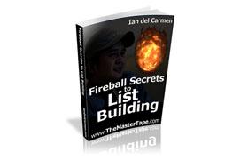 Fireball Secrets to List Building