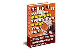 Generate Traffic and Build Your List
