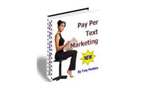 Learn Pay Per Text Marketing