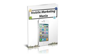 Mobile Marketing Mania