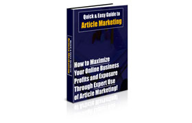 Quick & Easy Guide to Article Marketing