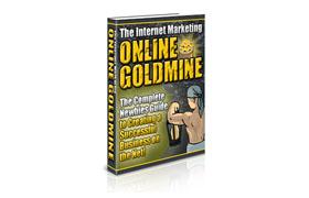 The Internet Marketing Goldmine