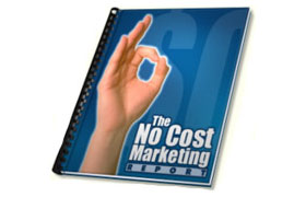 The No Cost Marketing Report