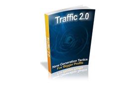 Traffic 2.0 Tactics