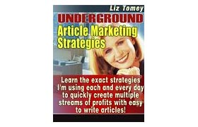 Underground Article Marketing Strategies