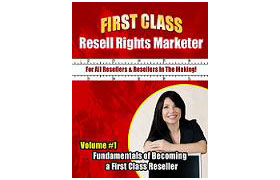 First Class Resell Rights Marketer Vol 1