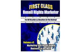 First Class Resell Rights Marketer Vol 3