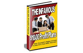 Infamous Ten Dollar Profit Plans