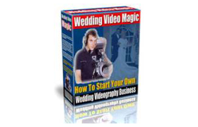 Wedding Video Magic Start Your Own Business