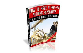 How To Have A Perfect Boating Experience