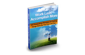 Work Less Accomplish More