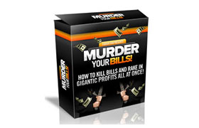 Murder Your Bills