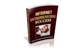 Internet Entrepreneurial Success
