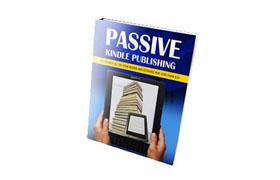 Passive Kindle Publishing