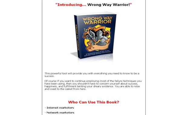 Wrong Way Warrior
