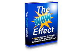 The WOW Effect