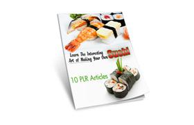 10 PLR Sushi Articles