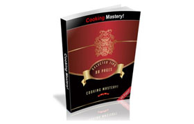 Cooking Mastery Selected Tips
