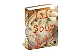 Is It Soup Yet