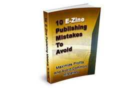 10 Ezine Publishing Mistakes To Advoid