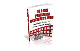 10 E-Zine Publishing Mistakes To Avoid