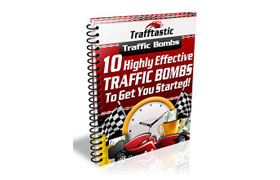 10 Highly Effective Traffic Bombs To Get You Started